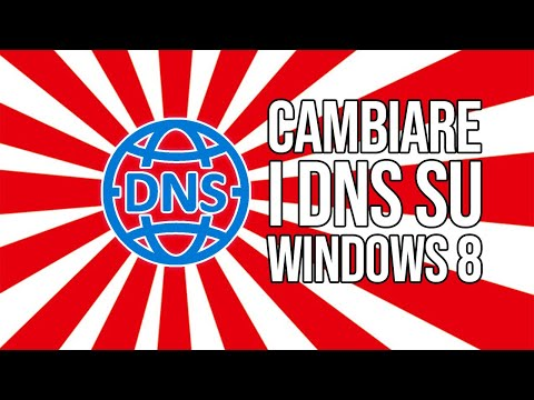 accedere ai siti web oscurati in italia-Cambiare i DNS - win8