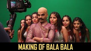 Making Of Bala Bala | Shaitan Ka Saala | Vikalp Mehta |