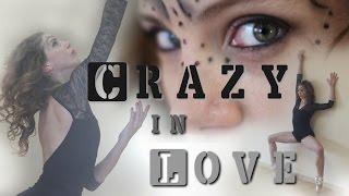 Crazy in Love - Beyoncé cover (50 sombras de grey) - ft. Dani García y Tamara Moyo Macía