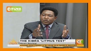 | DAYBREAK| The Kibra 'litmus test '