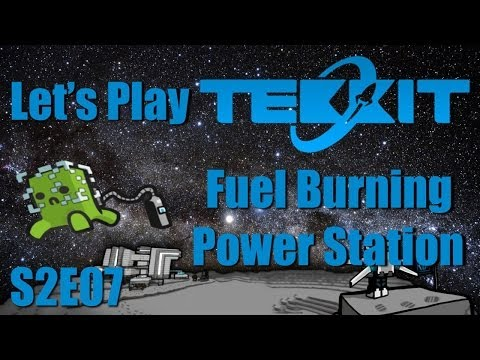 Let's Play Tekkit Main S02E07 - Fuel Burning Power Station
