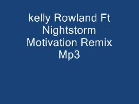 Kelly Rowland Ft Nightstorm-Motivation Remix-Mp3