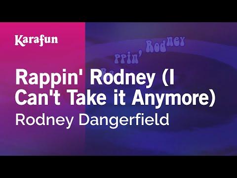 Karaoke Rappin' Rodney (I Can't Take it Anymore) - Rodney Dangerfield *