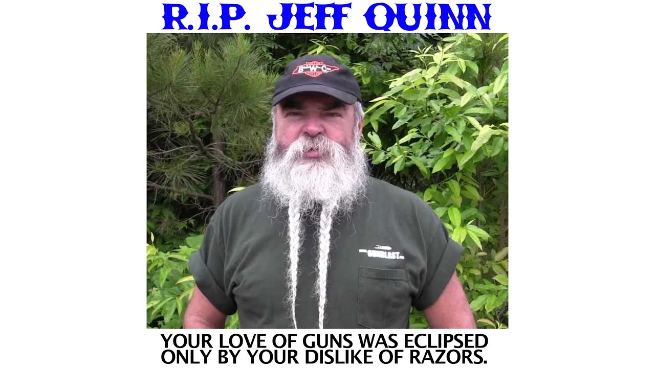 R I P Jeff Quinn You Will Be Missed Youtube
