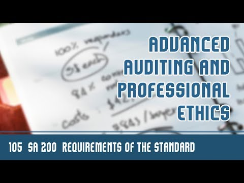 105 | SA 200 | Standards On Auditing | Requirements Of The Standards On Auditing