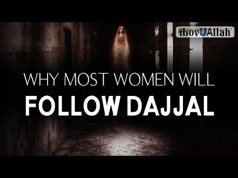WHY MOST WOMEN WILL FOLLOW DAJJAL