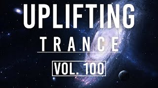 ♫ Uplifting Trance Mix | September 2019 Vol. 100 (Part #1) ♫