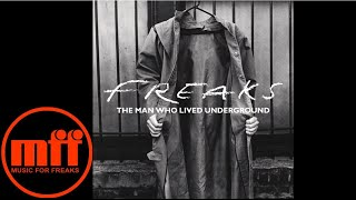 Freaks - The Man Who Lived Underground