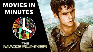The Maze Runner in 4 minutes (Movie Recap)