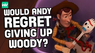 Would Andy Regret Giving Woody To Bonnie?: Discovering Toy Story 4