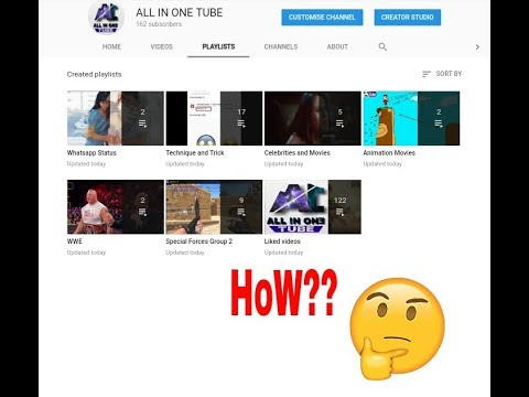 How To Make Playlists Of Channel in 1 min By AL L IN ONE TUBE