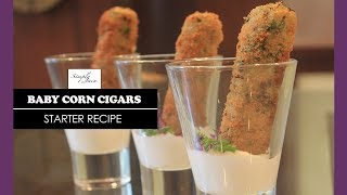 Baby Corn Cigars | How To Make Easy Starters At Home | Starters & Snacks | Simply Jain