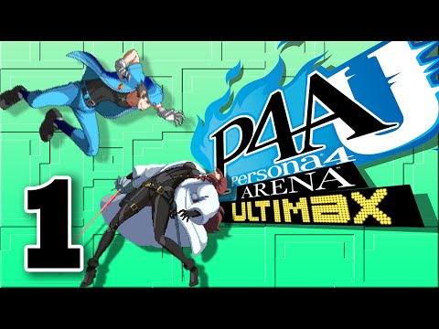Persona 4 Arena Ultimax -  Ep.01: Cam Warmers - Fuzzy Fighters