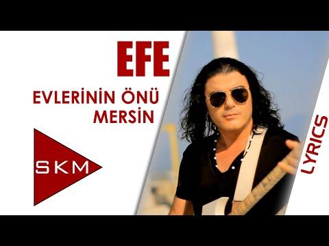 Evlerinin Önü Mersin - Efe ft. Gülay (Official Lyric)
