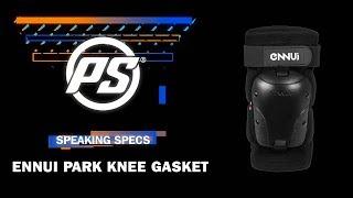 Ennui Park knee gasket - Powerslide Speaking Specs