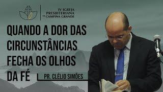 Quando a dor das circunstâncias fecha os olhos da fé - Lucas 24.13-35 - Pr. Clélio Simões