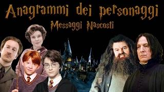 ANAGRAMMI DEI PERSONAGGI | MESSAGGI NASCOSTI (Harry Potter)