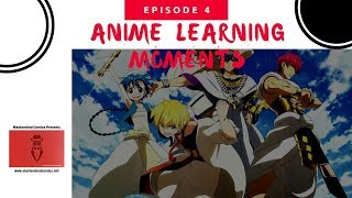 Anime Learning Moments (ALM) Ep. 4