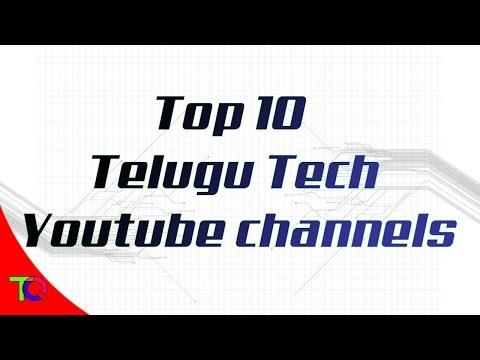 2018 TOP 10 Telugu Tech Youtube channels | Top 10 Telugu Tech Youtubers in 2018