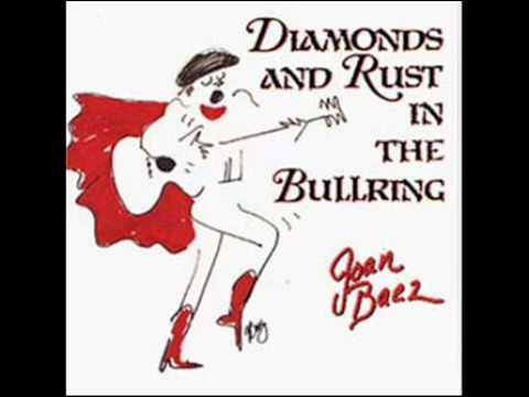 Joan Baez -  1989 -  Diamonds And Rust In The Bullring