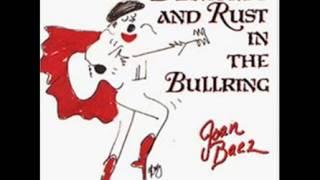 Joan Baez -  1989 -  Diamonds And Rust In The Bullring