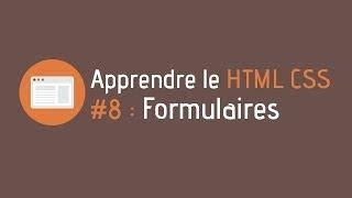 Créer un site internet - Tuto HTML CSS (#8 : Formulaires)