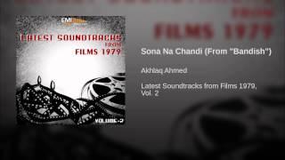 """Sona Na Chandi (From """"Bandish"""")"""