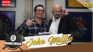 Tirando Bola  Episodio especial (No canon jajajajaj) con John Milton