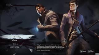 Dishonored 2 - Phần 1: Game ám sát hay game bắn súng đây trời