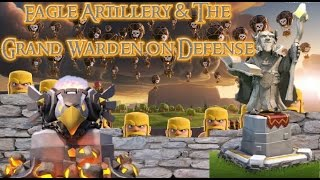 New Clash of Clans Update | Eagle Artillary and The Grand Warden on Defense