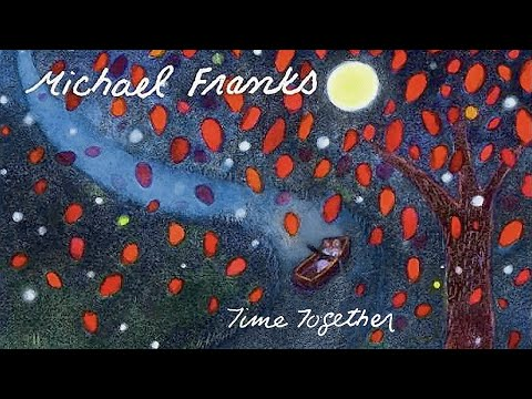 Michael Franks - Feathers From An Angel's Wings