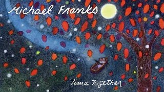 Watch Michael Franks Feathers From An Angels Wing video