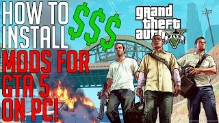 How to Install Mods on GTA 5 PC FOR FREE 2018!