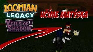 Učíme Matýska Loomiany!! 😱😂 ROBLOX - Loomian Legacy: Veils of Shadow
