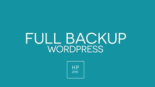 How To Create A Backup In Wordpress