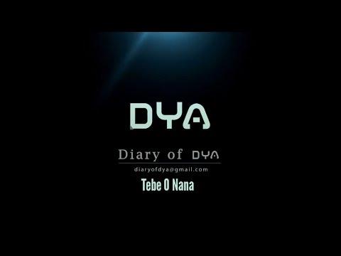 Tebe O Nana - DYA