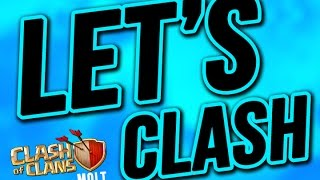 Clash of Clans :: Let's Clash | Can't wait to MAX