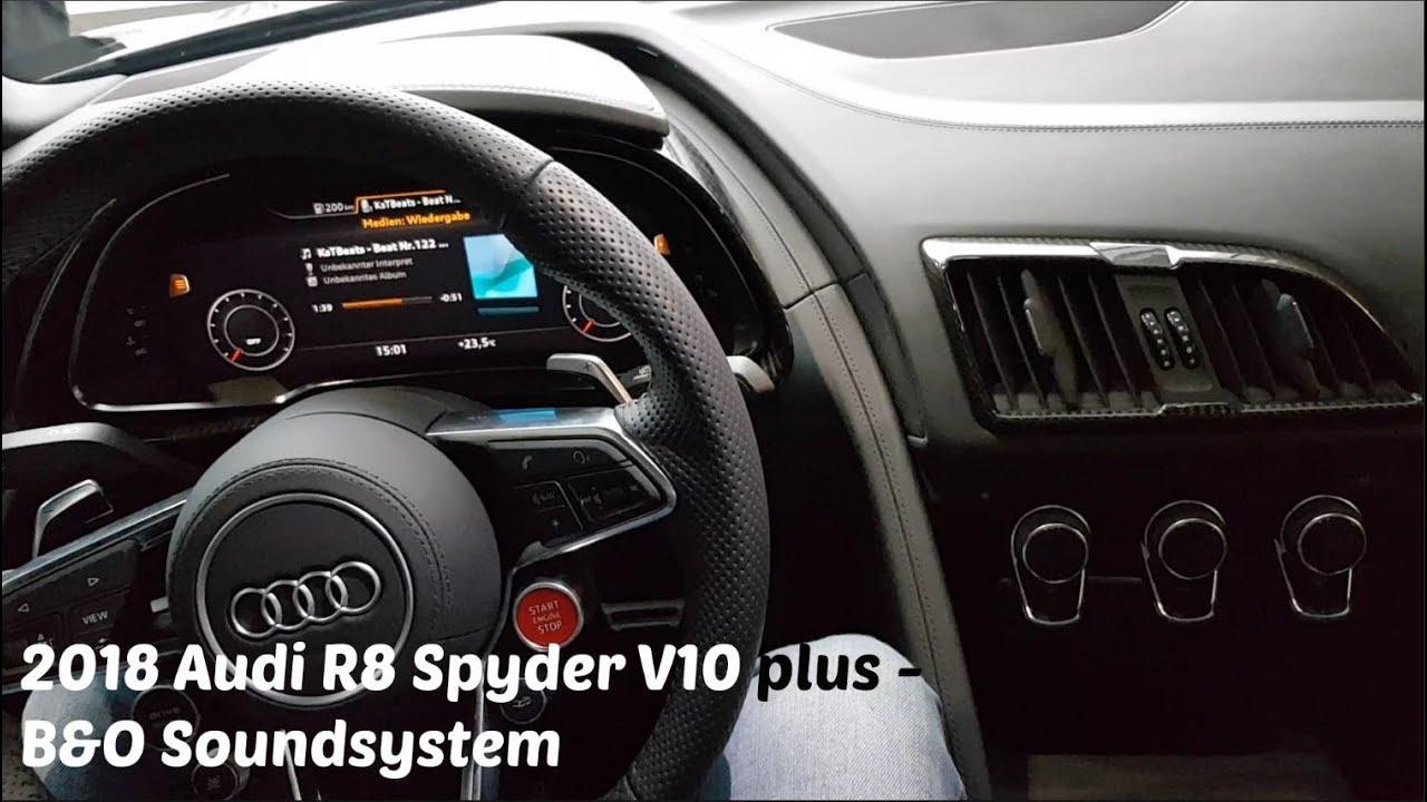 2018 Audi R8 Spyder V10 Plus Bangolusfsen Sound System Youtube