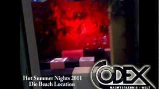 Hot Summer Nights 2011 - Codex Club Achern - Die Beach Location