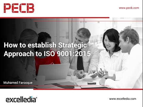How to establish strategic approach to ISO 9001:2015