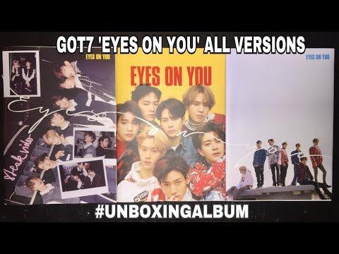 GOT7 'EYES ON YOU' ALBUM UNBOXING ALL VERSIONS!!! SAYA LEMAHHHH