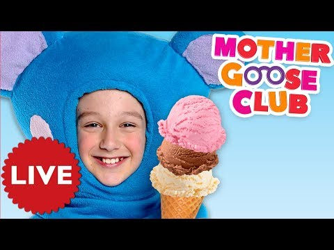 LIVE NURSERY RHYMES   Ice Cream Song + Baby Songs by Mother Goose Club   COMPILATION   NURSERY RHYME