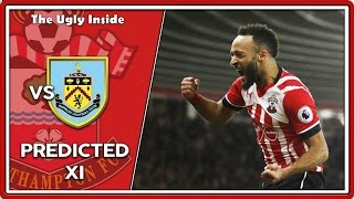 PREDICTED XI: Burnley vs Southampton | The Ugly Inside
