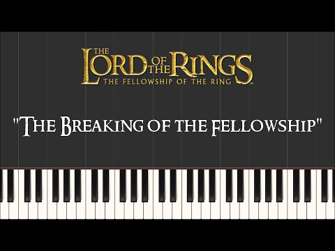 Lord of the Rings 1 - The Breaking of the Fellowship (Piano Tutorial) + Sheet Music