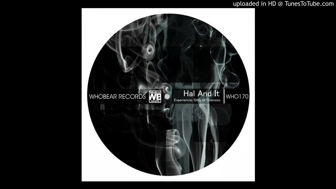 Hal And It - ONLY Q (Original Mix)