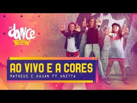 Ao Vivo e a Cores - Matheus e Kauan ft Anitta  FitDance Teen Coreografía Dance