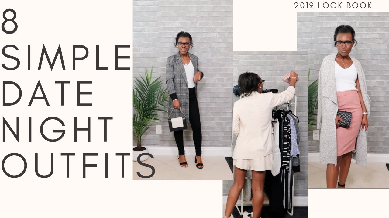 [VIDEO] - 8 SIMPLE DATE NIGHT OUTFITS LOOK BOOK | SHQUITA | (2019) 4