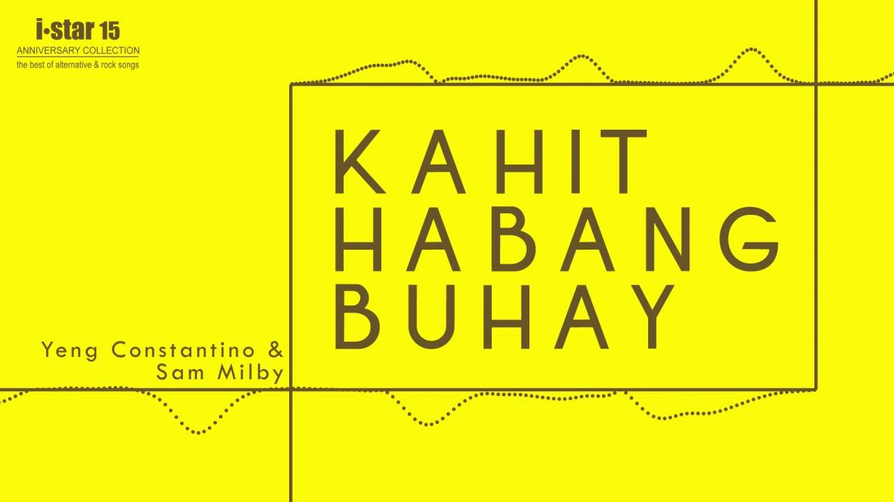 habambuhay yeng constantino mp3
