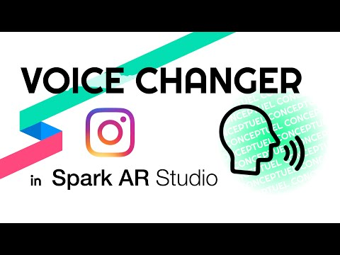 Spark AR Studio - Voice Tutorial : How To Change Your Voice ?