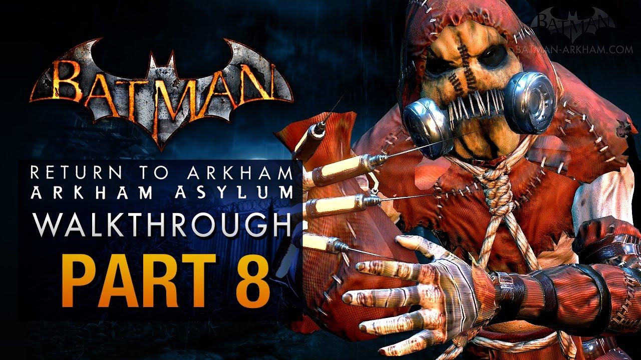 Download Batman: Return to Arkham Asylum Walkthrough - Part 8 - Intensive Treatment (Scarecrow)